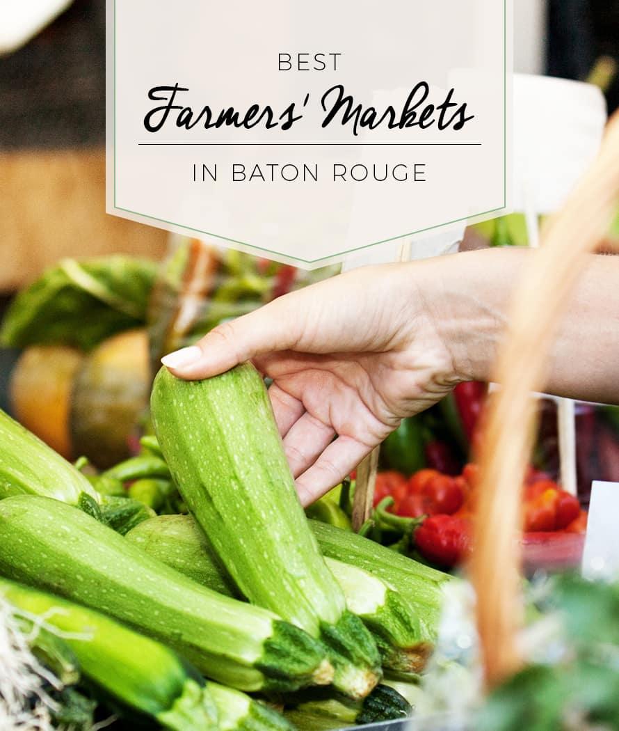 best farmers' markets in baton rouge