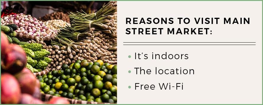 reasons to visit main street market