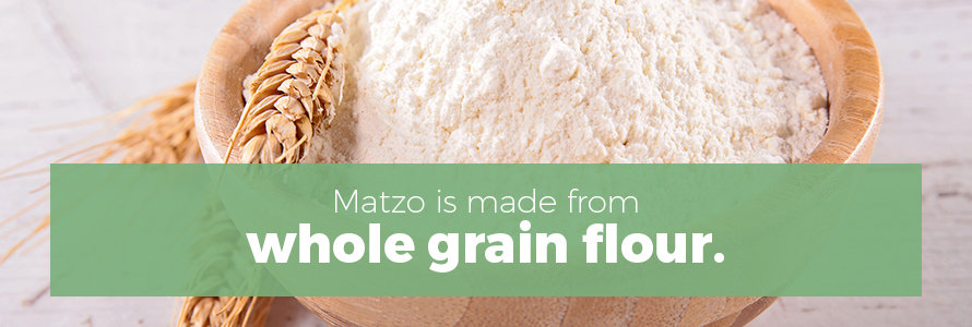 matzo is made from whole grain flour